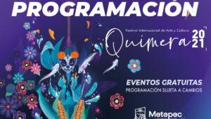 Festival Quimera Metepec 2021. Checa la programación completa Foto: Especial
