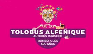 Feria del Alfeñique Toluca 2021. Checa los recorridos de Tolobus Alfeñique Foto: Especial